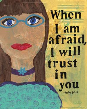 when-i-am-afraid