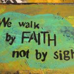 Walk by Faith Print