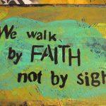 Walk by Faith Print