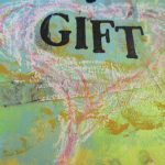 God Has Given You a Gift