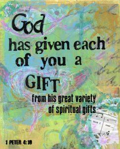 god-has-given-you-each-a-gi