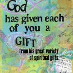 God Has Given Each Of You a Gift
