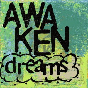 awaken dreams