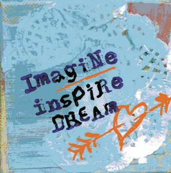 imagine inspire dream