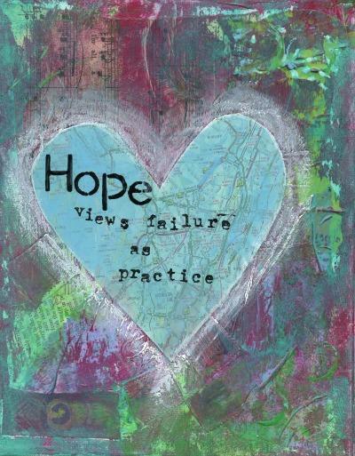hope views failure as practice 400