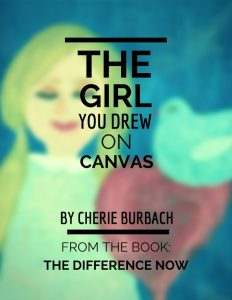 The Girl You Drew On Canvas