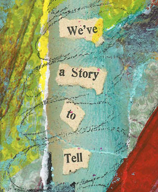 a story to tell closeup1