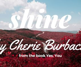 Shine (a Poem About Embracing Your Gifts)