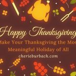 Make Your Thanksgiving the Most Meaningful Holiday of All