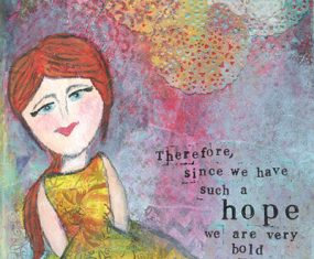 To Show Our Hope by Living Boldly