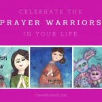 Who Are Your Prayer Warriors?