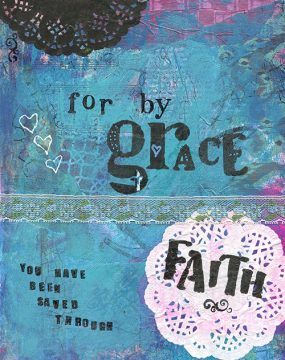 for by grace you have been saved cherie burbach