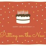 Happy 3rd Birthday to Putting on the New