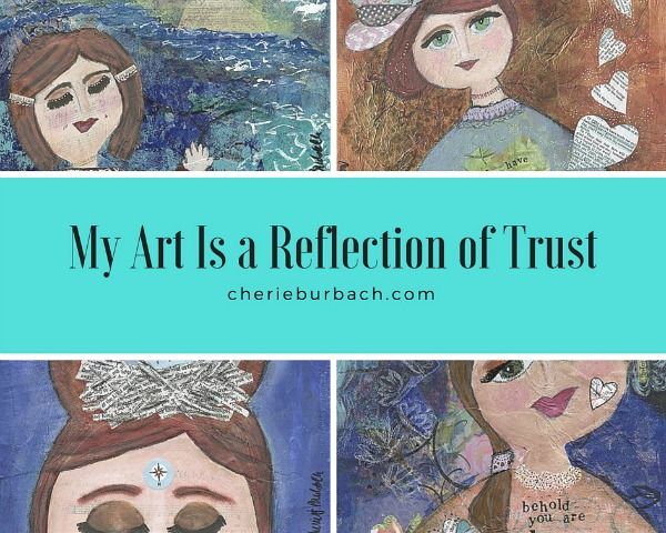 my art is a reflection of trust