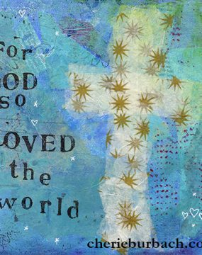for god so loved the word (with cross) cherie burbach