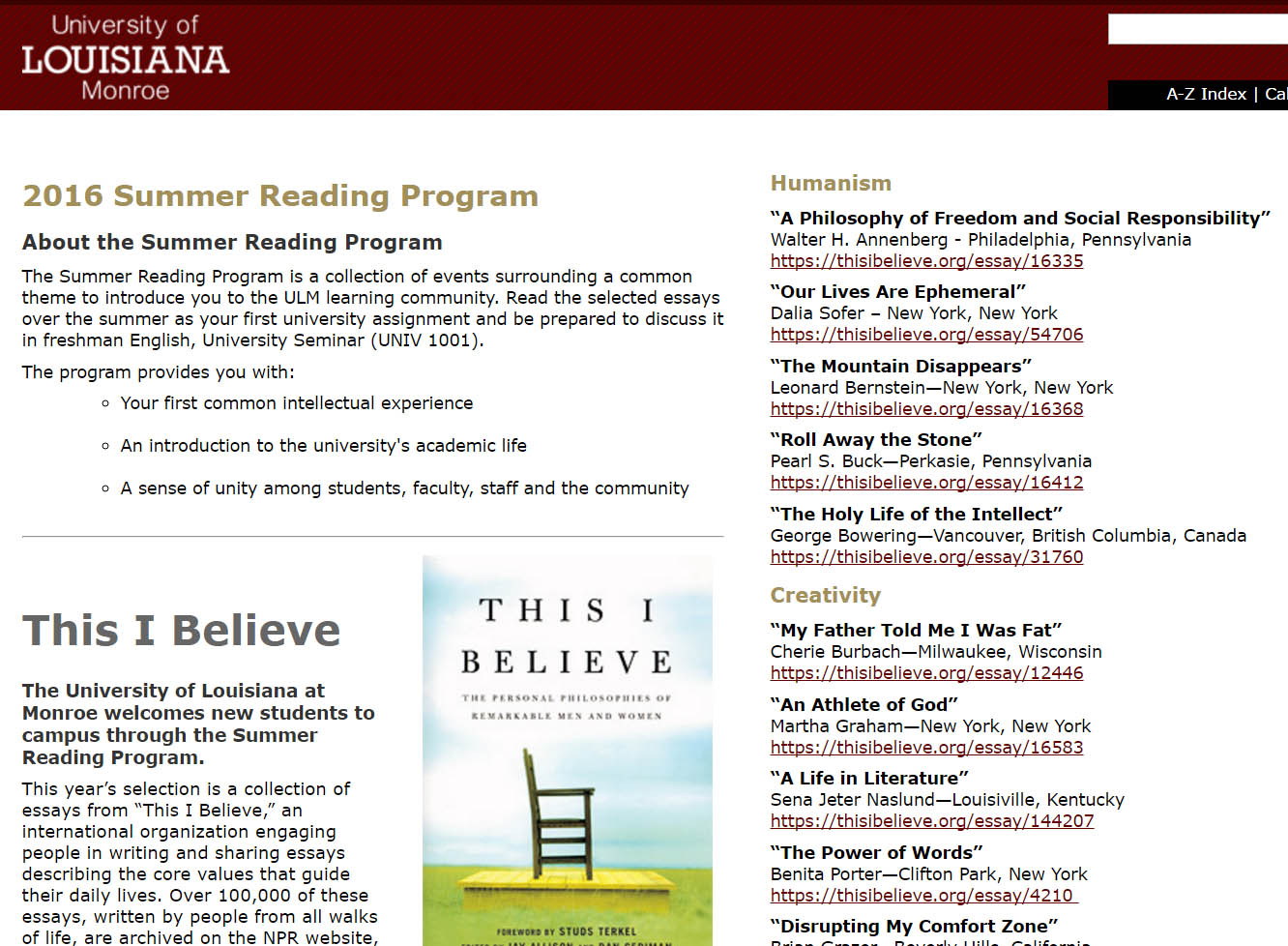 in the news cherie burbach cherie s this i believe essay was part of the summer reading program at the university of louisiana cherie s essay is one of 25 that is required reading