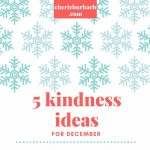 5 Kindness Ideas for December
