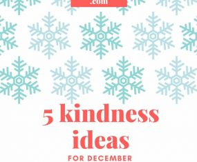 5 Kindness Ideas for December