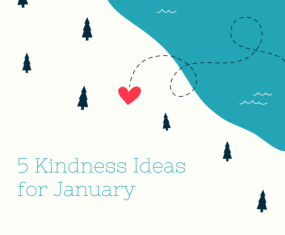 5 Kindness Ideas for January
