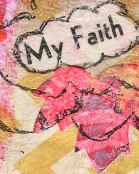 my faith - in him was life