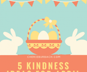5 Kindness Ideas for April