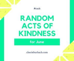 June Kindness Ideas