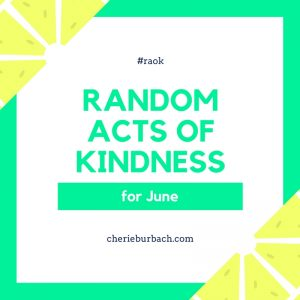 June Kindness Ideas