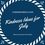 July Kindness Ideas
