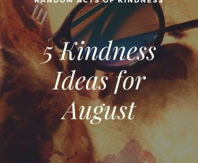 August Kindness Ideas