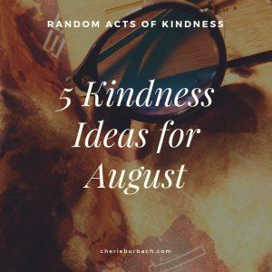 August Kindness Ideas