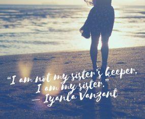 I Am My Sister