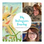 Extraordinary Blessings – My Instagram Roundup