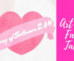 Song of Solomon 2:14- Art and Faith Talks