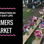 Farmer's Market: Art Inspiration Every Day