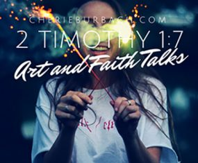 2 Timothy 1:7 – Art and Faith Talks