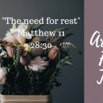 The Need for Rest