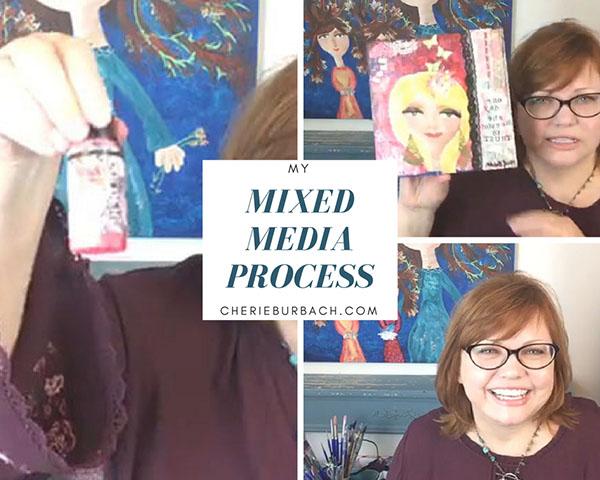 Mixed Media Process