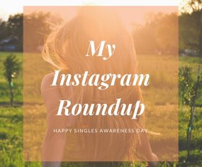The Sense of Living Is Joy Enough – My Instagram Roundup