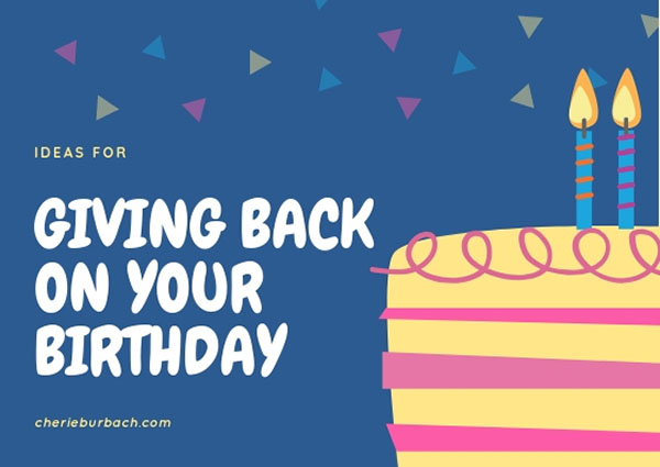 Celebrate Your Birthday by Giving Back