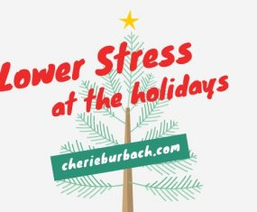 Ways to Lower Stress at the Holidays