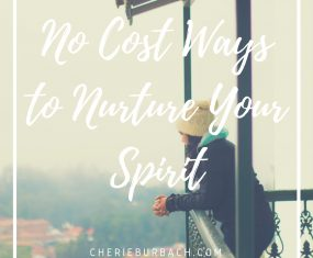 No Cost Ways to Nurture Your Spirit