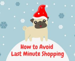 How to Avoid Last Minute Shopping