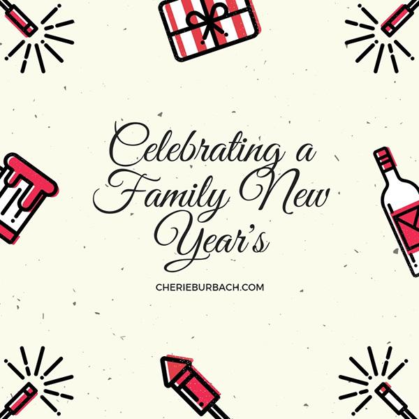 Family New Years Ideas