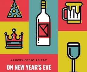 5 Lucky Foods to Eat on New Year's Eve