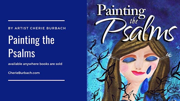 Painting the Psalms (the Book!) Is Here!