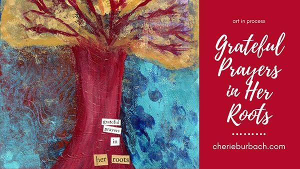 Grateful Prayers That Grow and Grow