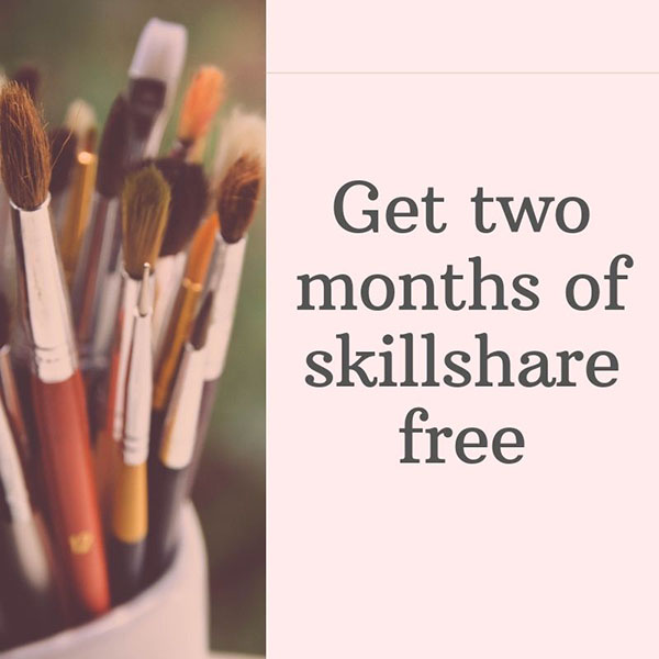 Get 2 Months of Skillshare Free