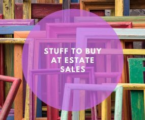 Buying Stuff at Estate Sales