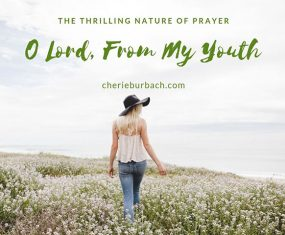 O Lord, From My Youth