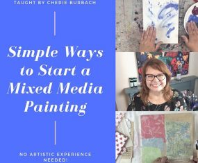 Get Started On Your Mixed Media Canvas